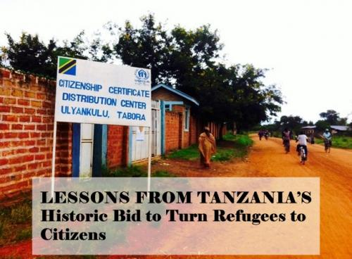 Lessons from Tanzania's Historic Bid to Turn Refugees to Citizens